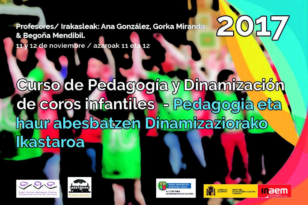 Curso de Pedagogía y Dinamización de Coros Infantiles 2017 ...
